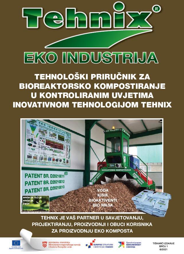 Tehnološki priručnik za biorektorsko kompostiranje u kontroliranim uvjetima inovativnom tehnologijom Tehnix